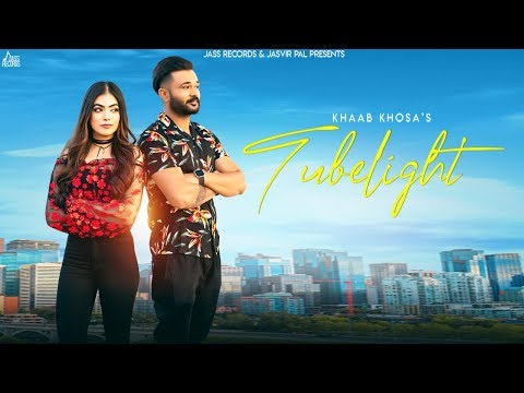 Tubelight ft Khaab Khosa New Punjabi Song Released