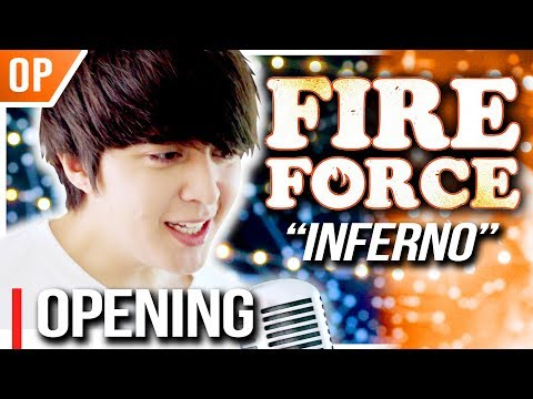 """Fire Force (OP) - """"Inferno (インフェルノ)"""" - 炎炎ノ消防隊┃Cover By Shayne Orok"""
