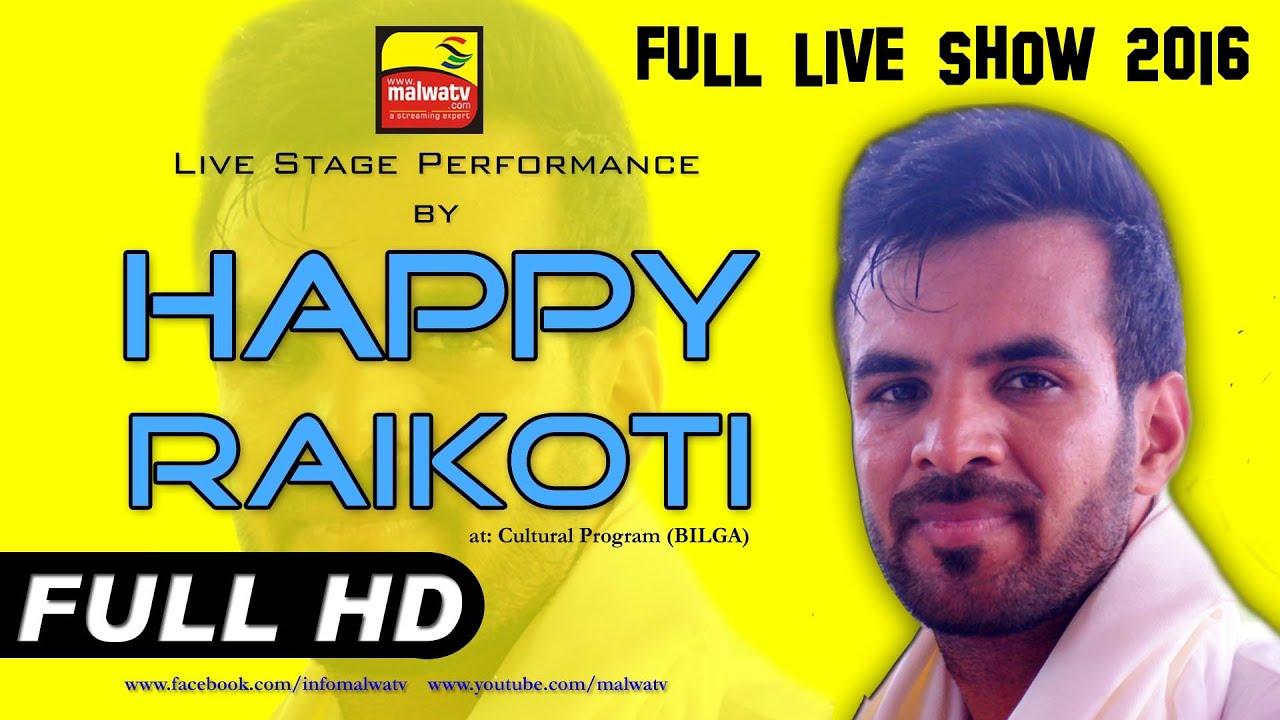 HAPPY RAIKOTI | EXCELLENT NEW SONGS LIVE VIDEO at 4th ORAS - 2016 | BILGA (Jalandhar) | Part 10th