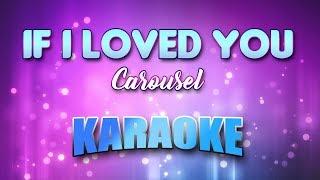 If I Loved You - Carousel (Karaoke version with Lyrics)