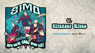Simo - Stranger Blues (Let Love Show The Way)