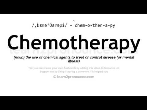 Chemotherapy pronunciation and definition