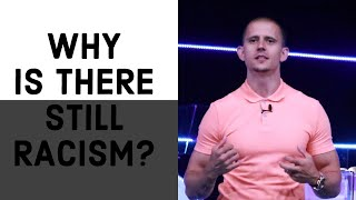 Why Is There Still Racism? - The Kingdom Solution To Defeating Racism Pt5 | Pastor Mike Darnell