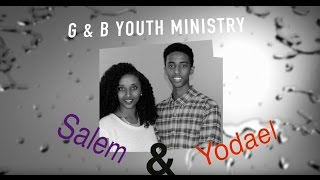 G and B Youth Ministry Program Season 1 Episode 1 english service