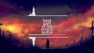 Ed sheeran-best part of me empty arena