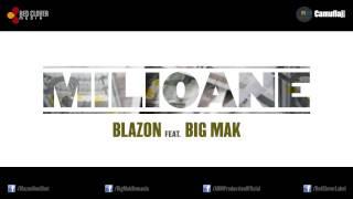 Blazon feat. Big Mak - Milioane