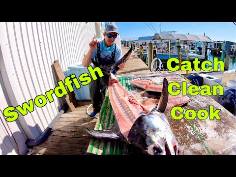 SWORDFISH - Catch/Clean/Cook