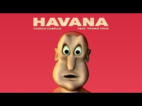 Globglogabgalab - Havana