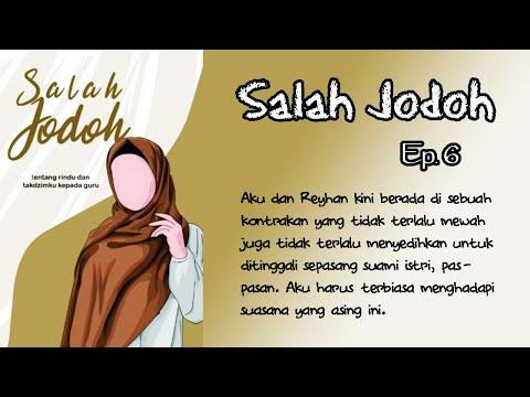 SALAH JODOH - Ep.6 || Aku yang duduk di sofa yang bersebrangan dengannya menepuk jidat. by Nurudin F