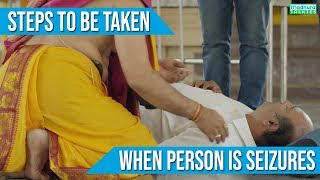 Steps To Be Taken When Person is SEIZURES | G1Health India | Madhura Talkies