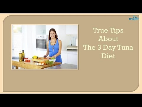 true-tips-about-the-3-day-tuna-diet-|-diet-plan-to-lose-weight