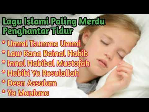 Sholawat Dan Lagu Islami  Paling Merdu Pengantar Tidur