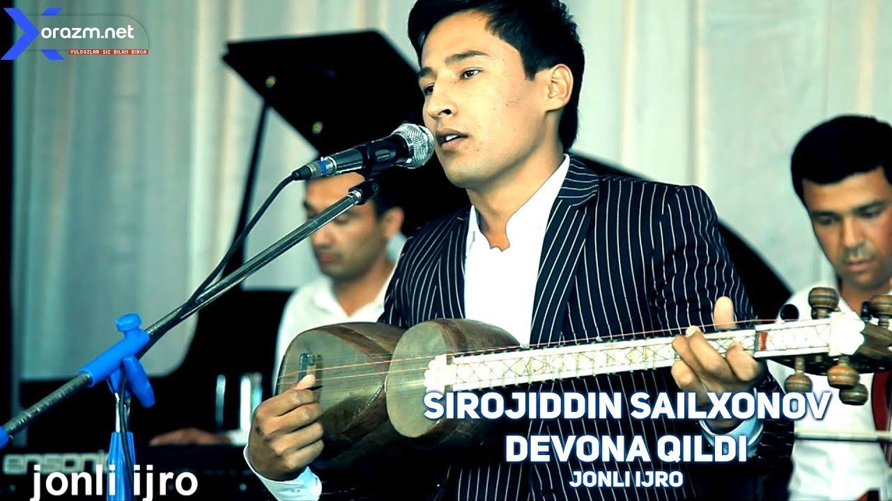Sirojiddin Sailxonov - Devona qildi (jonli ijro)