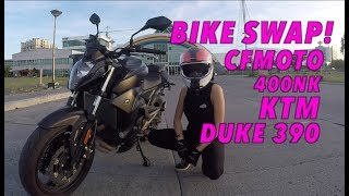 Bike Swap! My KTM Duke 390 with a CFMoto 400NK : First Impressions