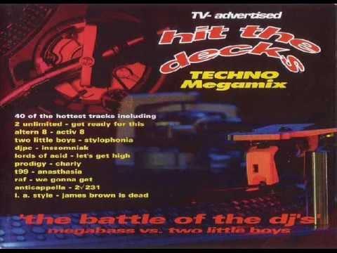 Hit The Decks - The Battle of The Djs vs Two Little Boys vs Megabass vol 1