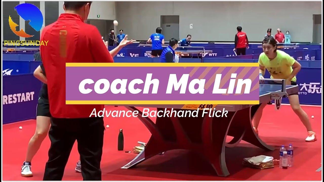 Download Coach Ma Lin 马琳 Advanced backhand flick