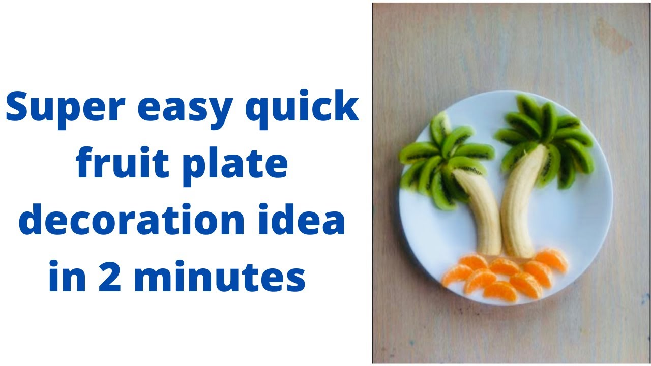 Fruit decoration in 2 minutes / Quick dessert - YouTube