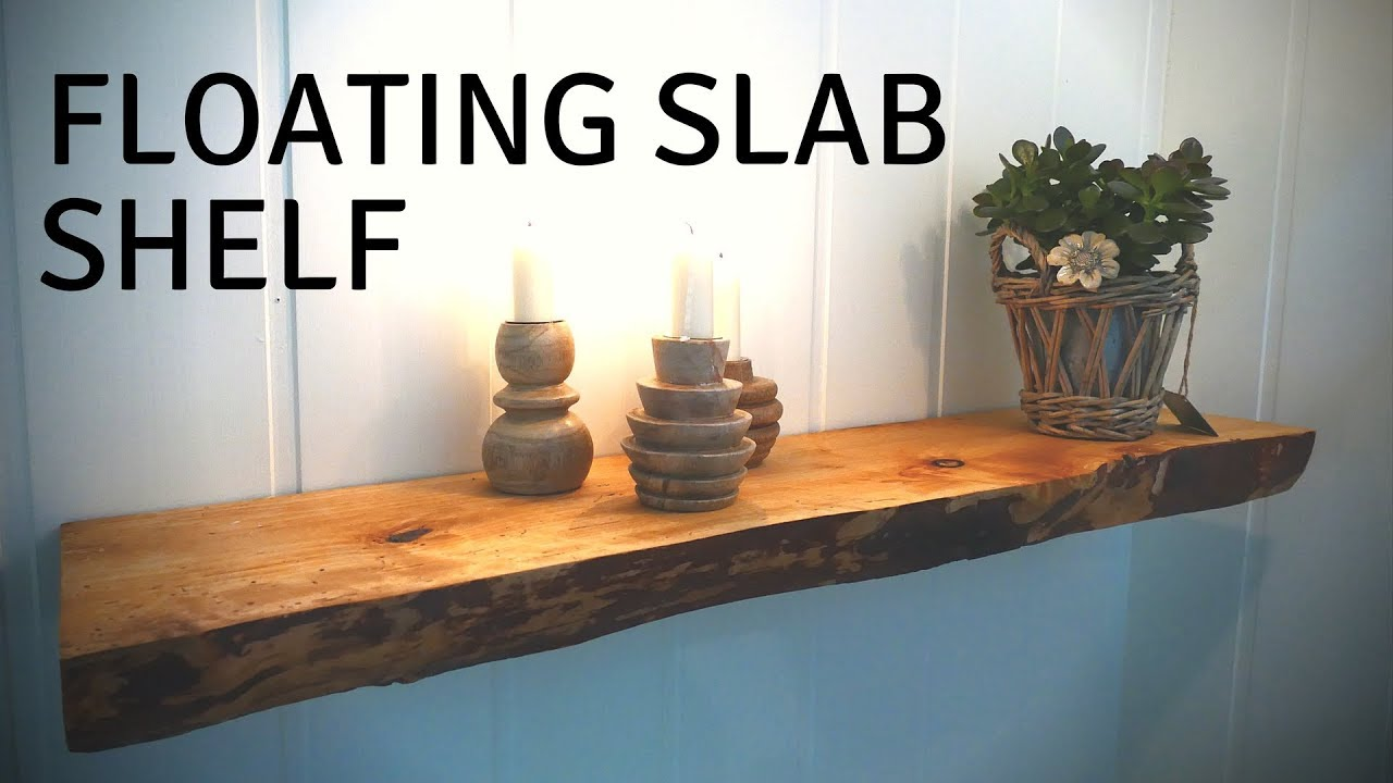 Making A Floating Slab Shelf Baloni Woodworks Youtube