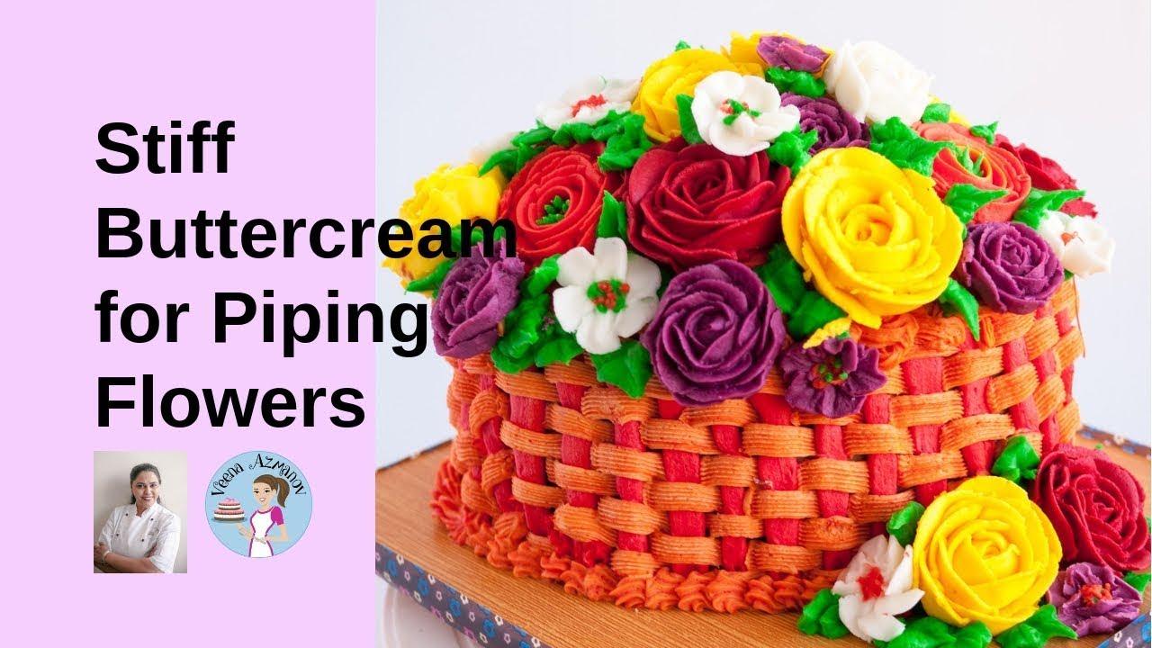 Best Buttercream Frosting for Piping Buttercream Flowers ...