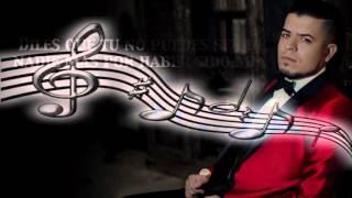 """Noel Torres """"Por Haber Sido Mia""""  (Letra)"""