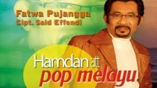 Video Hamdan ATT - Fatwa Pujangga download MP3, 3GP, MP4, WEBM, AVI, FLV Desember 2017