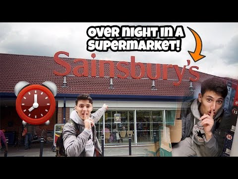 I Spent The Night In Sainsburys And It Was CRAZY! (24 HOUR OVERNIGHT CHALLENGE IN SAINSBURYS)