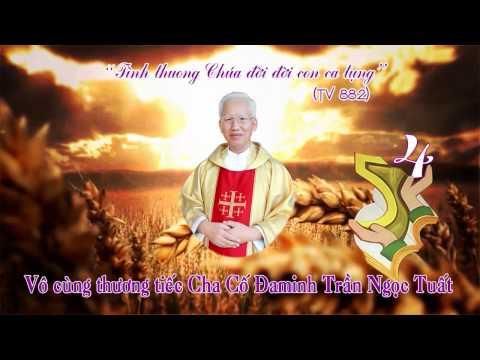 Thánh Lễ an táng Cha cố Đaminh  Trần Ngọc Tuất