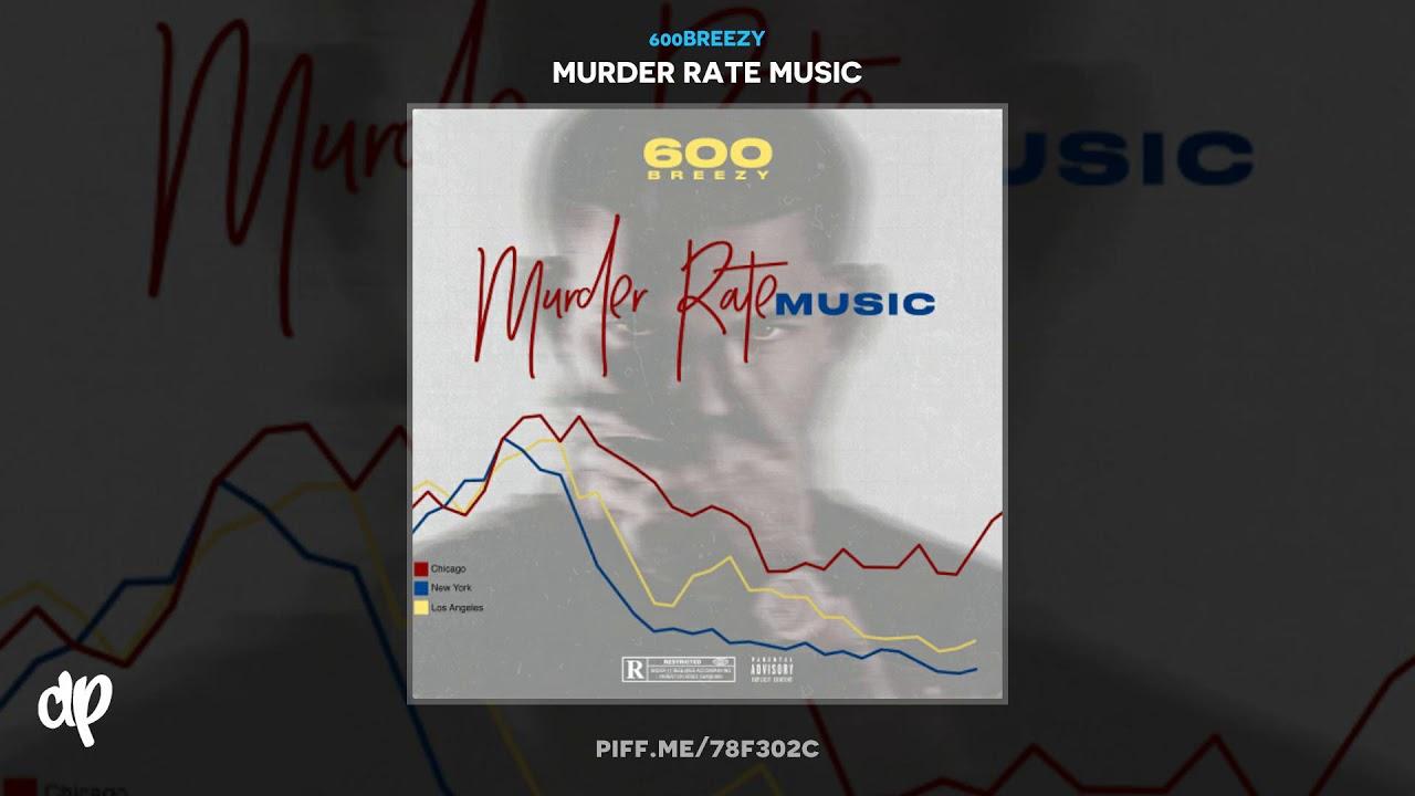 600Breezy — Murder Rate 1 [Murder Rate Music]