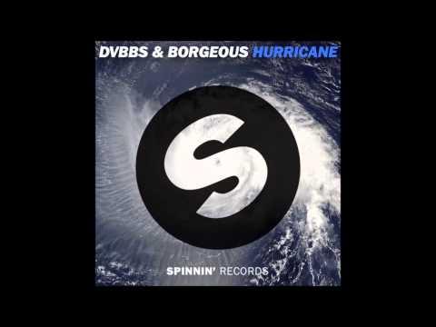 DVBBS & Borgeous - Hurricane (Original Mix) *** High Quality ***