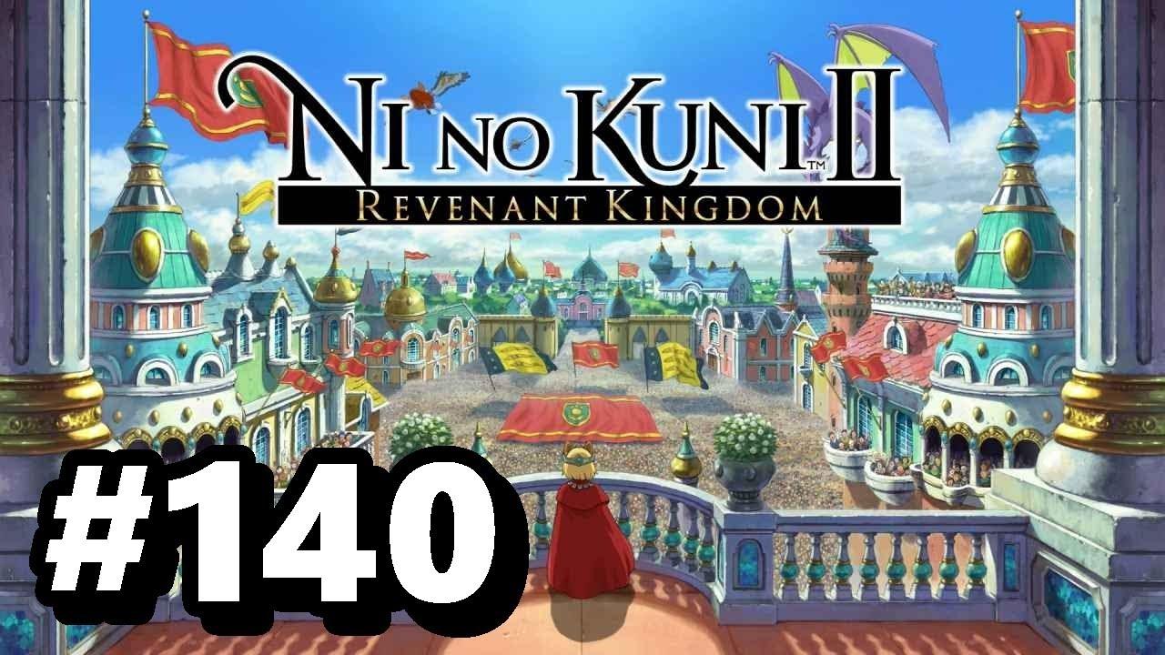 Ni No Kuni Ii Revenant Kingdom Walkthrough Ps4 140 Make My