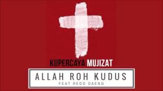 Allah Roh Kudus (ft Redo) - INSTRUMENTAL VERSION