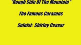 The Caravans:  Rough Side Of The Mountain