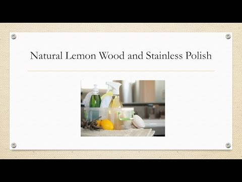 DIY All Natural Wood and Stainless Cleaner & Polish