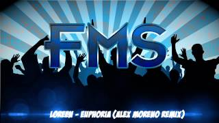 Loreen - Euphoria (Alex Moreno Remix)