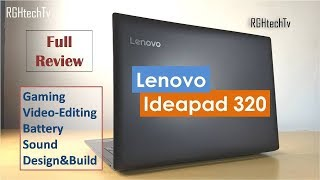 Lenovo Ideapad 320 Review | Performance, Battery, Gaming, Sound, Design & Build