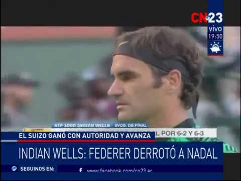 CN23 - Federer aplasto a Nadal en Indian Wells 2017
