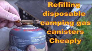Refilling disposable camping gąs canisters with Propane - Cheaply