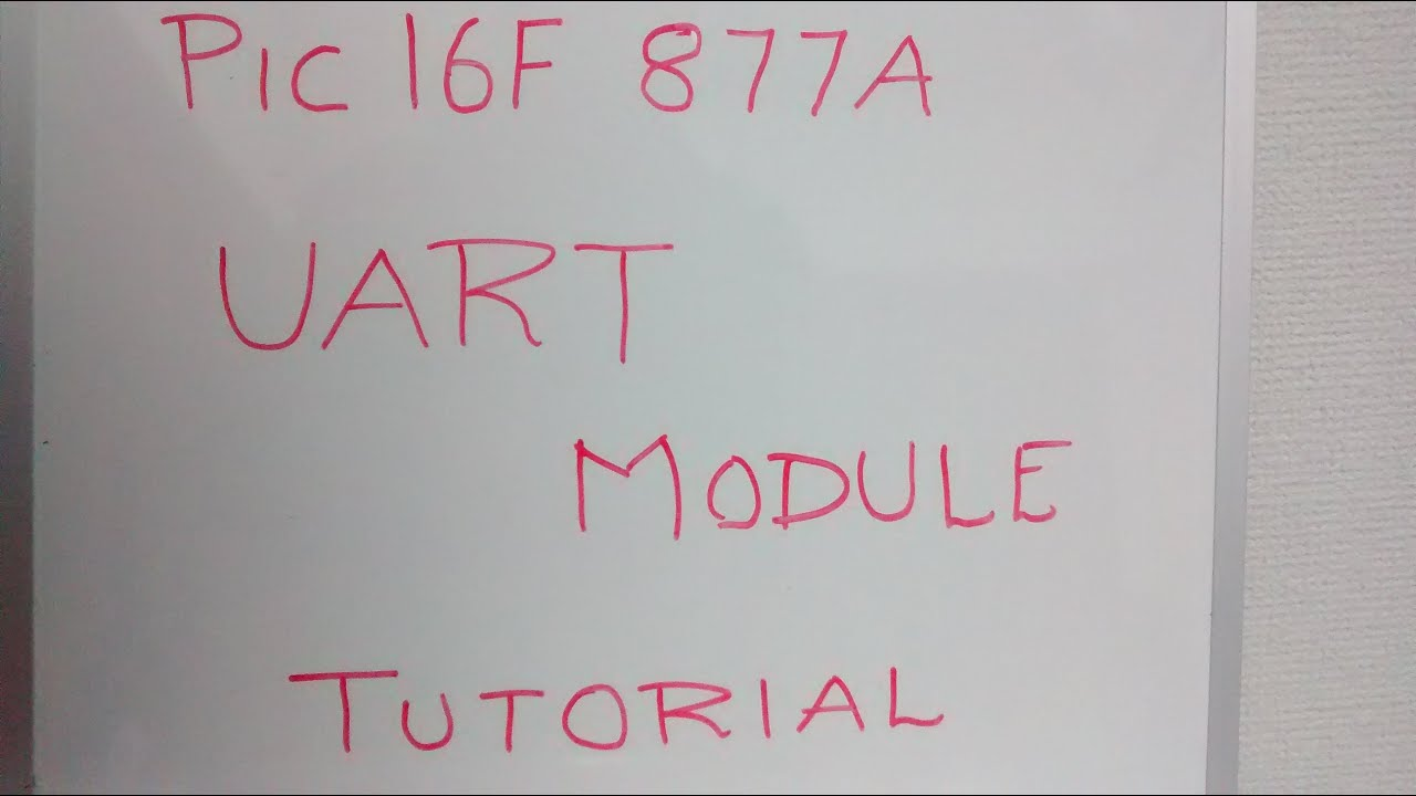 PIC16F877A UART SERIAL COMMUNICATION BETWEEN PIC MICROCONTROLLERS : BASIC  TUTORIAL PIC16F877A