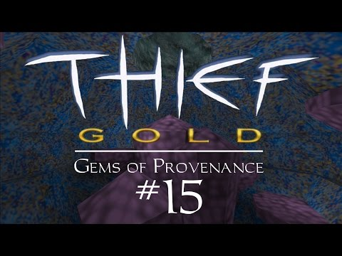 Let's Play Thief Gold: Gems of Provenance - FM / Fan Mission Gameplay - 15 - The End