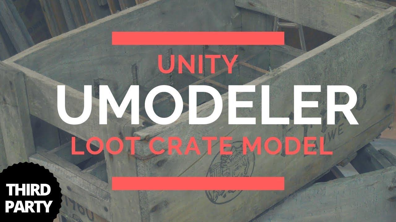Unity UModeler - Loot Crate Modelling Tutorial