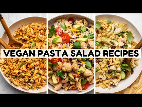3 Vegan Pasta Salad Recipes That Don't Suck