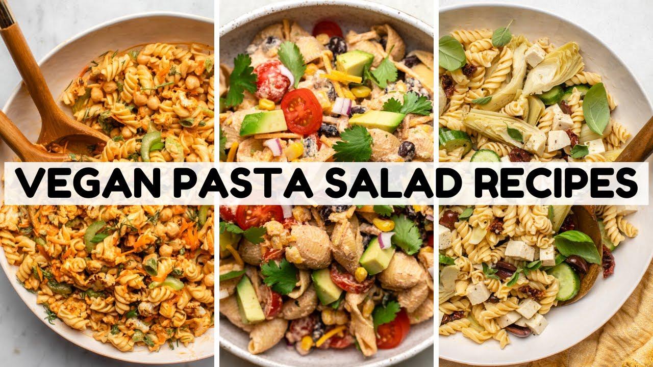 3 Vegan Pasta Salad Recipes That Don't Suck
