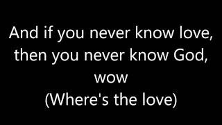 Repeat youtube video Where is the Love - The Black Eyed Peas ft. The World Lyrics