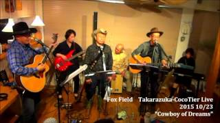 Fox Field-CocoTer Live-Cowboy of Dreams