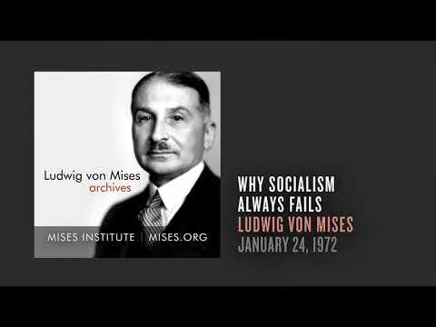 Why Socialism Always Fails | Ludwig von Mises