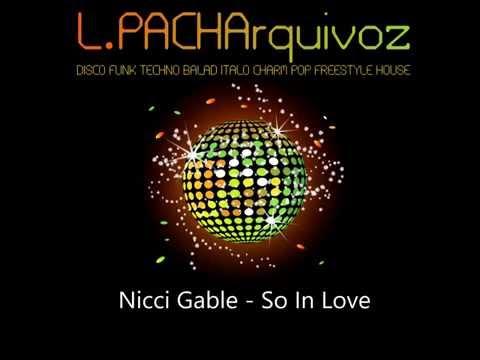 Nicci Gable - So In Love