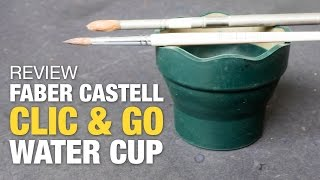 Review: Faber Castell Clic & Go Water Cup