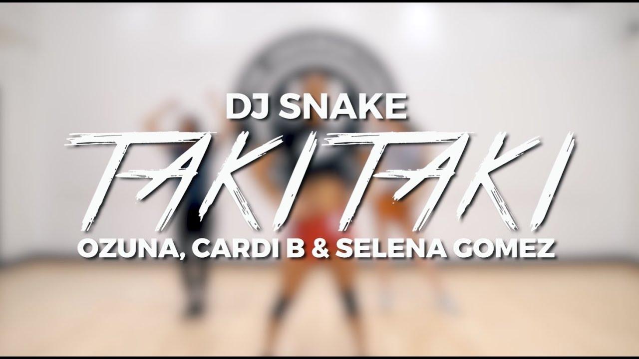 TAKI TAKI - DJ SNAKE FT. SELENA GOMEZ, OZUNA, CARDI B (STEF WILLIAMS REGGAETON CLASS)