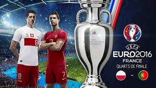 FIFA 16 : UEFA EURO 2016™ | Pologne - Portugal | Quarts de Finale