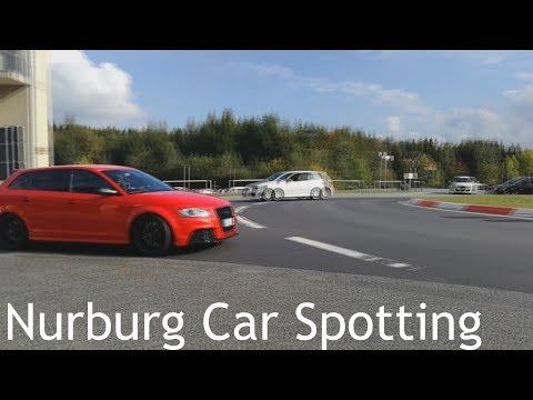 Nurburg Car Spotting! - GTI - Porsche - Audi - Much More